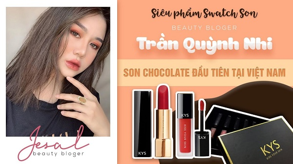 Beauty Blogger Trần Quỳnh Nhi - Review son KYS chocolate