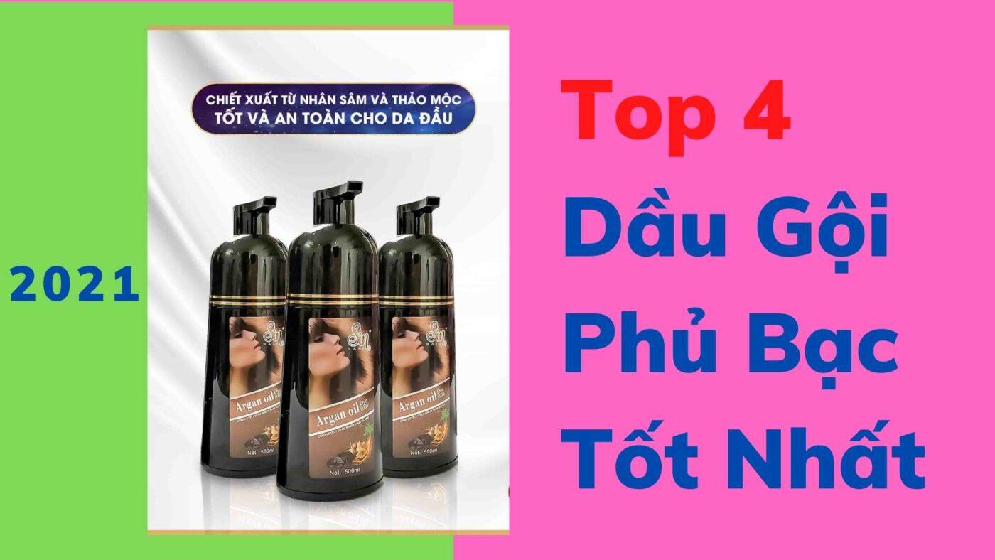 top 4 dầu gội phủ bạc tốt nhất